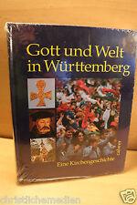 Gott und Welt in Württemberg. Eine Kirchengeschichte NEU OVP 2000