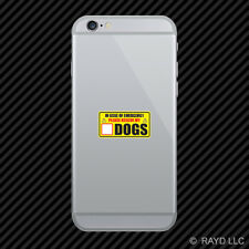 In Case of Emergency Rescue My Dogs Cell Phone Sticker Mobile save pets