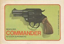 X9398 Revolver Commander 13 colpi supermatic - Pubblicità 1975 - Advertising