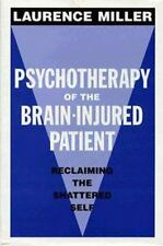 Psychotherapy of the Brain-Injured Patient Reclaiming the Shattered Self (L)