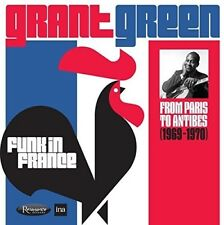 Grant Green - Funk In France: From Paris To Antibes (1969-1970) [New CD] Digipac