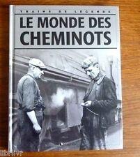 Chemins de fer Trains de légende Ed Atlas N°26 LE MONDE DES CHEMINOTS