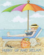 Hurry Up And Relax-Handcrafted Beach Fridge Magnet-Using art by Mary Engelbreit
