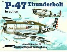 P-47 Thunderbolt in Action - Aircraft # 67 - 1984 Squadron/Signal Publications
