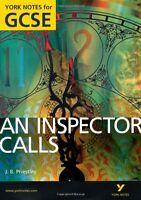 An Inspector Calls: York Notes for GCSE (Grades A*-G) 2010,John Scicluna