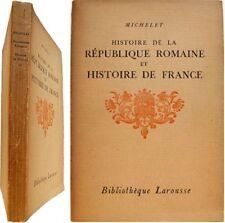 Histoire de la république romaine histoire France 1930 Jules Michelet oeuvres II