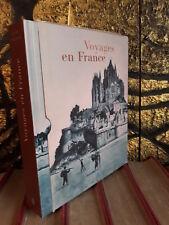 Marc Walter, Alain Rustenholz Voyages en France (Beau Livre relié - Ed.du Chêne)