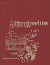Pictorial History of Huntsville Alabama Genealogy Historical Society Family