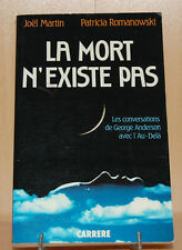 La mort n'existe pas par Joël Martin et Patricia Romanowski