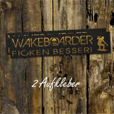 WAKEBOARDER FICKEN BESSER 2, Wakeboard Aufkleber, Wakeboarden, Board