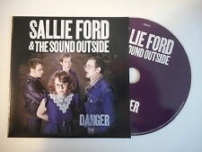 SALLIE FORD & THE SOUND OUTSIDE : DANGER [ CD ACETATE PORT GRATUIT ]