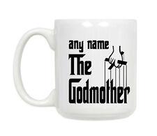 The Godmother ,Any Name-Ceramic Mug Gift Mug-Godfather Name Mug