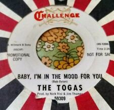 Garage Punk Jangle 45 The Togas Baby, I'm in the Mood For You BOB DYLAN HEAR