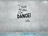 Trust me you can Dance Champagne / Vodka Wall art Vinyl Decal sticker bar liquor