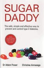 Sugar Daddy by Adam Fraser Paperback Book (Prevent Type 2 Diabetes) LIKE NEW