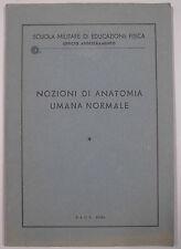 Scuola Militare Educazione Fisica Ufficio NOZIONI ANATOMIA UMANA NORMALE 1950