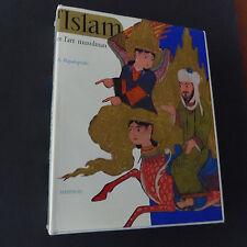L'Islam et l'art musulman par A Papadopoulo Editions Mazenod