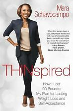 Thinspired: How I Lost 90 Pounds -- My Plan for Lasting Weight Loss an-ExLibrary
