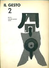 Il Gesto 2 - Redattori Enrico Baj e Sergio Dangelo, 1957