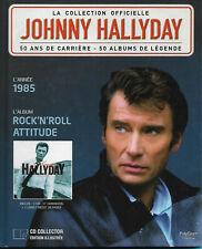 "JOHNNY HALLYDAY  ""ROCK'N'ROLL ATTITUDE""  LA COLLECTION OFFICIELLE ANNÉE 1985 EX"