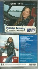 CD - LYNDA LEMAY : UN PARADIS QUELQUE PART / NEUF EMBALLE - NEW & SEALED