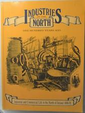 INDUSTRIAL & COMMERCIAL LIFE IN THE NORTH OF IRELAND 1888-91 Belfast Ulster