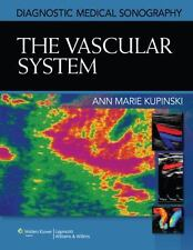 The Vascular System (Diagnostic Medical Sonography Series) by Kupinski PhD  RVT
