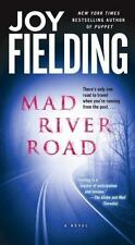 Mad River Road by Joy Fielding (2006, Paperback) 5X-53