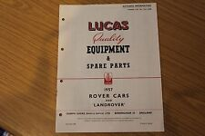 """Lucas Quality Equipment & Spare Parts 1956 Rover Cars & Land Rover 86"""" & 107"""""""