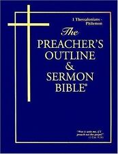 Preacher's Outline and Sermon Bible : I and II Thessalonians, I and II...