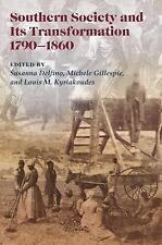 Southern Society and Its Transformations, 1790-1860 (NEW CURRENTS SO ECON & SOC)