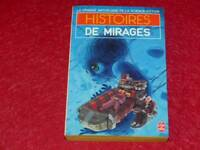 [BIBLIOTHEQUE H. & P.-J. OSWALD] HISTOIRES DE MIRAGES COLL.GASF SF 1984 EO