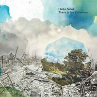 Haiku Salut - There Is No Elsewhere (NEW CD)