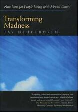Transforming Madness: New Lives for People Living with Mental Illness (Paperback