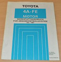 Werkstatthandbuch Toyota 4A-FE Motor Abgaskontrollsystem Oktober 1987