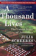 *New* A THOUSAND LIVES The Untold Story of Jonestown by Julia Scheeres