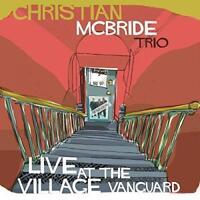 Christian Mcbride Trio - Live At The Villiage Vanguard (NEW CD)