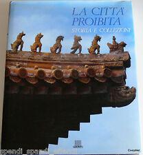LA CITTÀ PROIBITA STORIA E COLLEZIONI MUSEO DEL PALAZZO DI PECHINO GIUNTI 1992