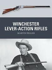 Winchester Lever-Action Rifles (Weapon) by Martin Pegler | Paperback Book | 9781