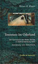 Krause, Totentanz i Oderland, Einmarsch Rote Armee Ost-Brandenburg 45, Doku 2008