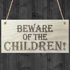 Beware Of The Children Novelty Wooden Hanging Shabby Chic Plaque Gift Kids Sign