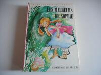 BIBLIOTHEQUE ROSE - LES MALHEURS DE SOPHIE /COMTESSE DE SEGUR 1973