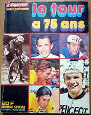 Cyclisme - Livre Le Tour a 75 ans - L´Equipe - N° spécial Hors série - Pellos