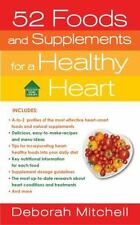 52 Foods and Supplements for a Healthy Heart: A Guide to All of the Nutrition