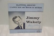 Jimmy Wakely-Slipping Around/I Love You So, Shasta 107, PS, AUTOGRAPHED, NM