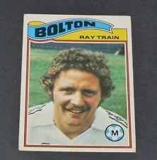RAY TRAIN BOLTON WANDERERS TROTTERS FOOTBALL CARD 1978 TOPPS ORANGE PANINI