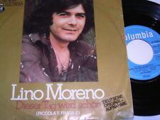 """7"""" - Lino Moreno Dieser Tag wird schön & Lerne mich lieben - 1974 # 2268"""