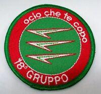 TOPPA PATCH 18° GRUPPO CACCIA INTERCETTORI OCIO CHE TE COPO AERONAUTICA MILITARE