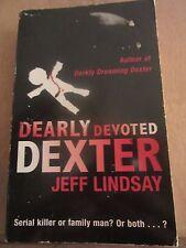 Jeff Lindsay: Dearly devoted Dexter/ Orion Books, 2006