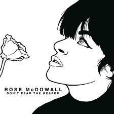 ROSE MCDOWALL - DON'T FEAR THE REAPER LIMITED VINYL LP SINGLE NEU